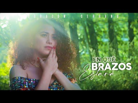 Corazón Serrano - En qué brazos estará (Video lyric)