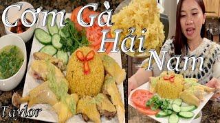 Cơm Gà Hải Nam cực kì đơn giản thơm ngon khó cưỡng - Hainanese Chicken Rice - Cuộc Sống Mỹ