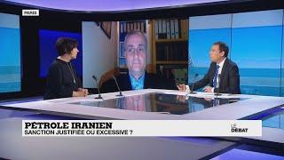 Pétrole iranien : sanction justifiée ou excessive ?