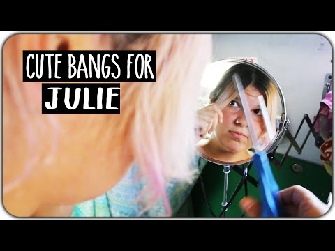 Cute Bangs for Julie! March 21st 2017
