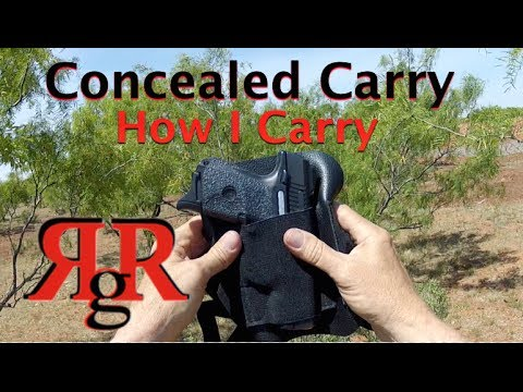 "Concealed Carry ""How I Carry"""