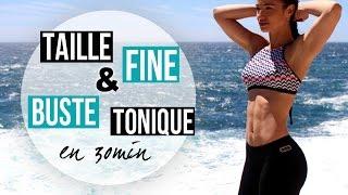 TAILLE FINE & BUSTE TONIQUE EN 30MIN (Full training)