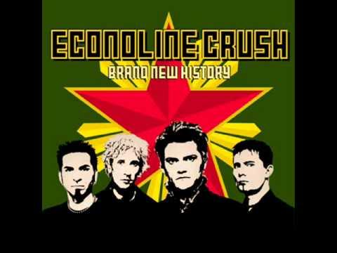 Econoline Crush - Digging the Heroine