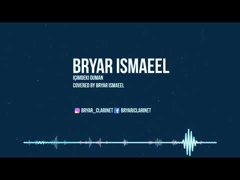 Ilyas YalcintasIcimdeki Duman Covered By Bryar Ismaeel