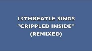 CRIPPLED INSIDE(REMIX)-JOHN LENNON COVER
