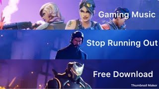 Intro or Outro & Gaming Music / Stop Running Out | Free Download