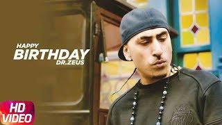 Birthday Wish   Dr. Zeus   Birthday Special Play List   Latest Punjabi Songs 2018   Speed Records