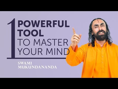 1 Powerful Tool to Master your Mind | Train your Mind to Think Right Thoughts