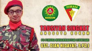 Tausiyah Anggota Kokam PCPM Leuwisari || Ust Dian Hidayat, SPd.I || Kab Tasikmalaya