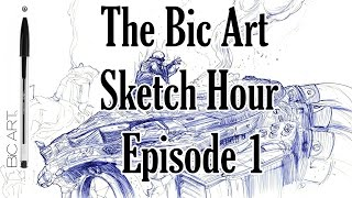 The Bic Art Sketch Hour - Episode 1