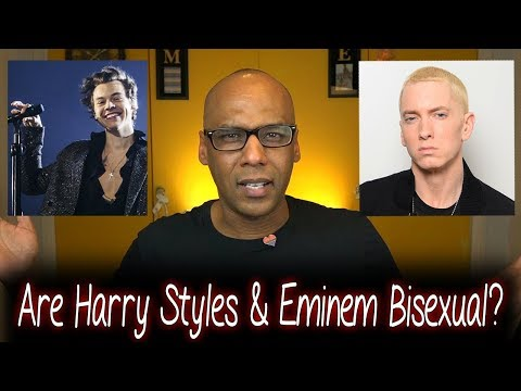 Are Harry Styles & Eminem Bisexual? #ThinkBisexualFirst