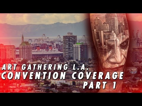 Tattoo Convention Coverage - Art Gathering LA | Part 1