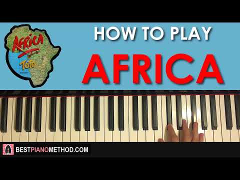 HOW TO PLAY - TOTO - AFRICA (Piano Tutorial Lesson)