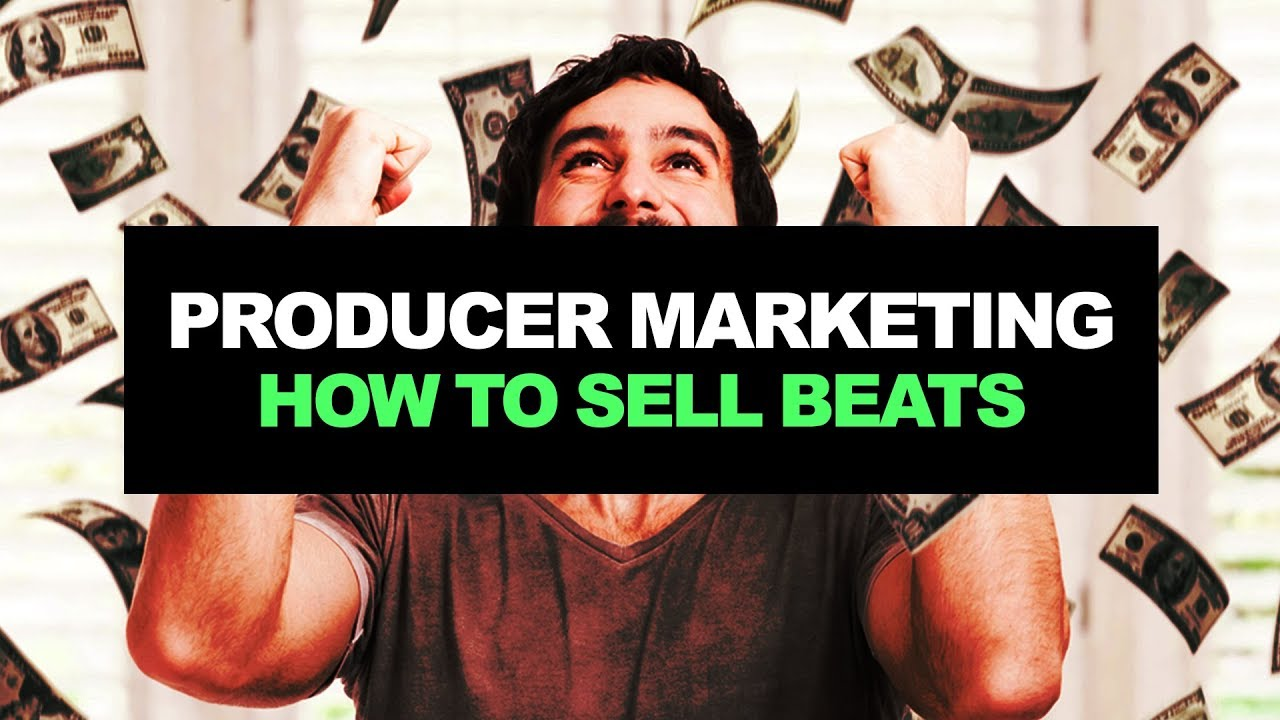 make money with music online producer marketing how to sell beats online pt 1 how 1084