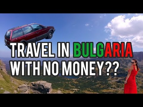 || HOW TO TRAVEL WITH NO MONEY || TRAVEL VIDEO || Life's good - BULGARIA