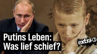 Wladimir Putins Leben: Was lief schief?