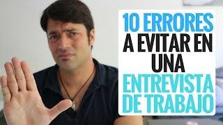 10 Cosas Que NO Tienes Que Hacer en una Entrevista De Trabajo