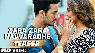 Zara Zara Navvaradhe Video Song (Teaser) || Akhil-The Power Of Jua || Akhil Akkineni, Sayesha Saigal