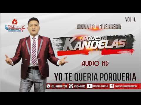 ORQUESTA KANDELAS [ EL RECLUSO / TE QUERIA PORQUERIA ] DRA. Vol 11.