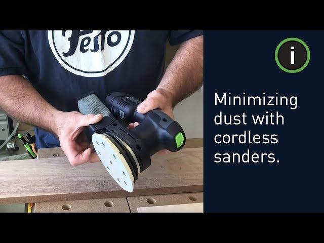 Festool Training: Minimizing dust with Festool cordless sanders