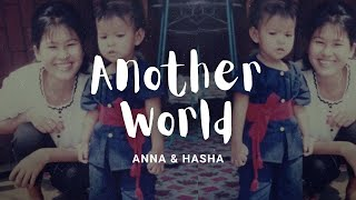 Anna & Hasha - Another World [Official Lyric Video]