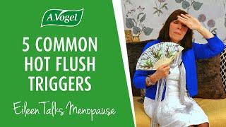 5 common hot flush triggers