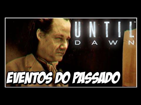 UNTIL DAWN - EVENTOS DO PASSADO - Todos os Totens Reunidos PT-BR