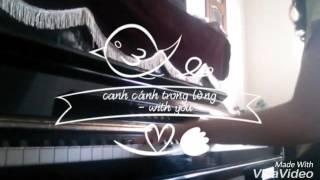 Canh cánh trong lòng (耿耿于怀 ) - Điều tuyệt vời nhất của chúng ta ( 最好的我们 ) - piano cover-