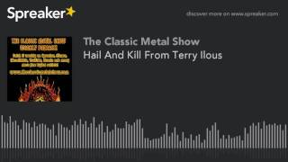Hail And Kill From Terry Ilous