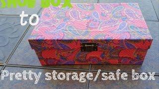 DIY How to make a shoe box into a pretty storage box/safe box (No brainer)