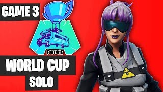 Fortnite World Cup SOLO Game 3 Highlights [Fortnite World Cup Highlights]