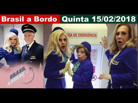 Brasil a Bordo, Quinta Feira  15 de Fevereiro,Episodio Completo,serie, globo