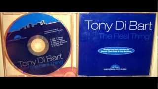 "Tony Di Bart - The real thing (1994 New 12"" dance)"