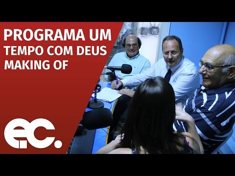 Programa um tempo com Deus - Making of