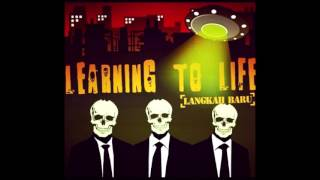 Learning To Life - Langkah Baru [Full Album]