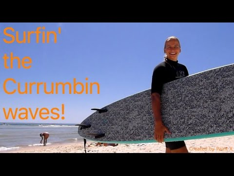 Byron Bay to Currumbin #5 - FIGHTS, travel blues - surfing & sweet people...