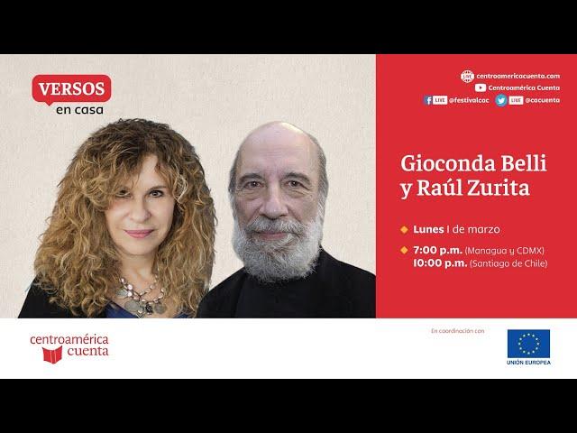 Versos en casa #1: Gioconda Belli y Raúl Zurita