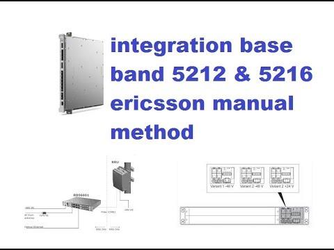 Integration Base band 5212 & 5216 Ericsson manual method