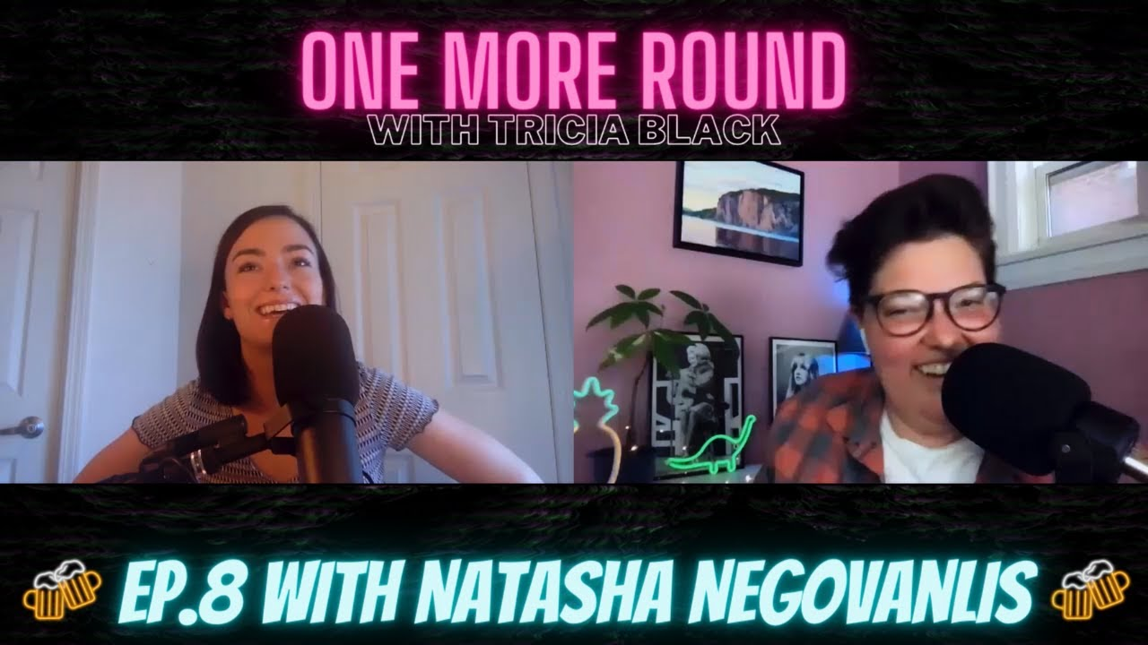 Natasha Negovanlis : One More Round Podcast Highlights.