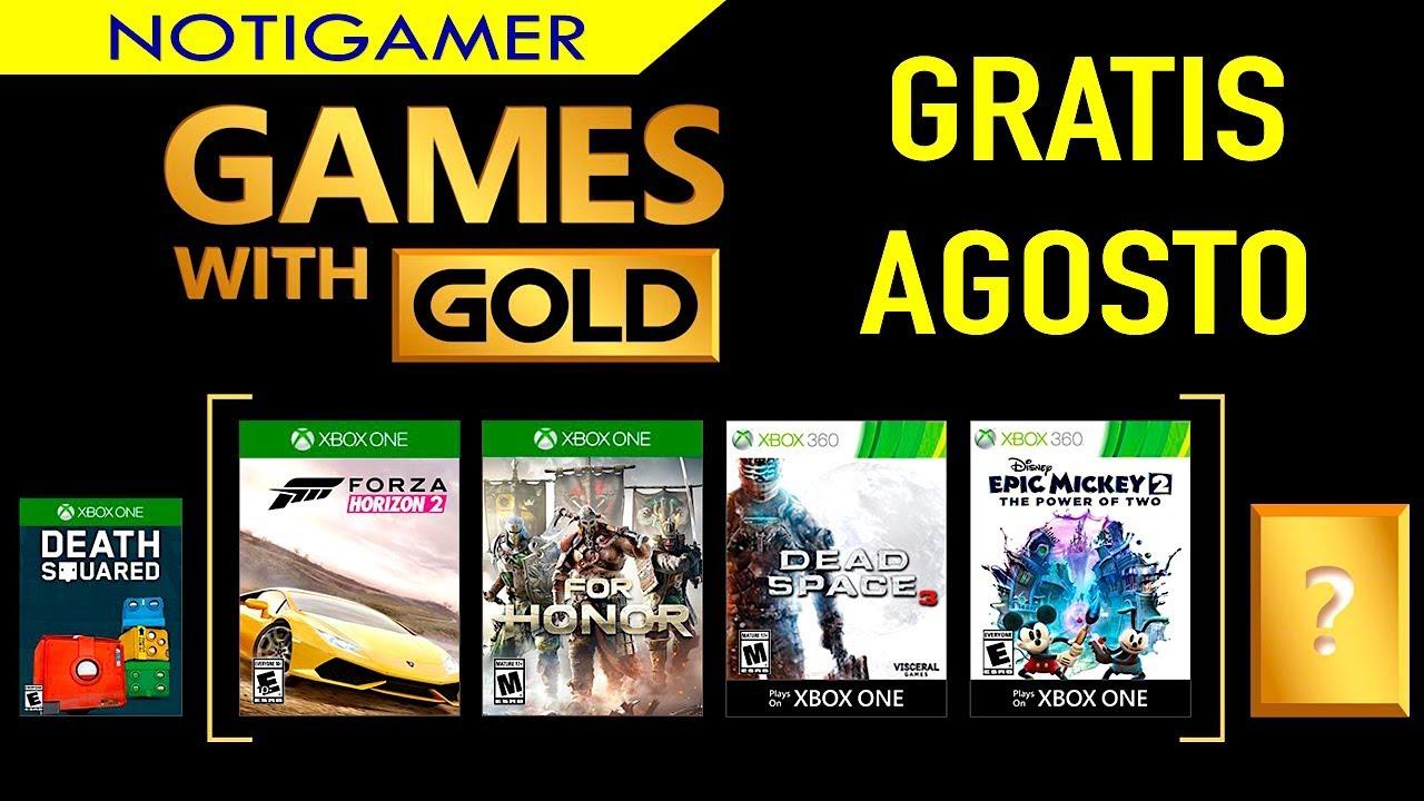 Juegos Gratis Agosto 2018 Xbox Live Gold Notigamer Youtube