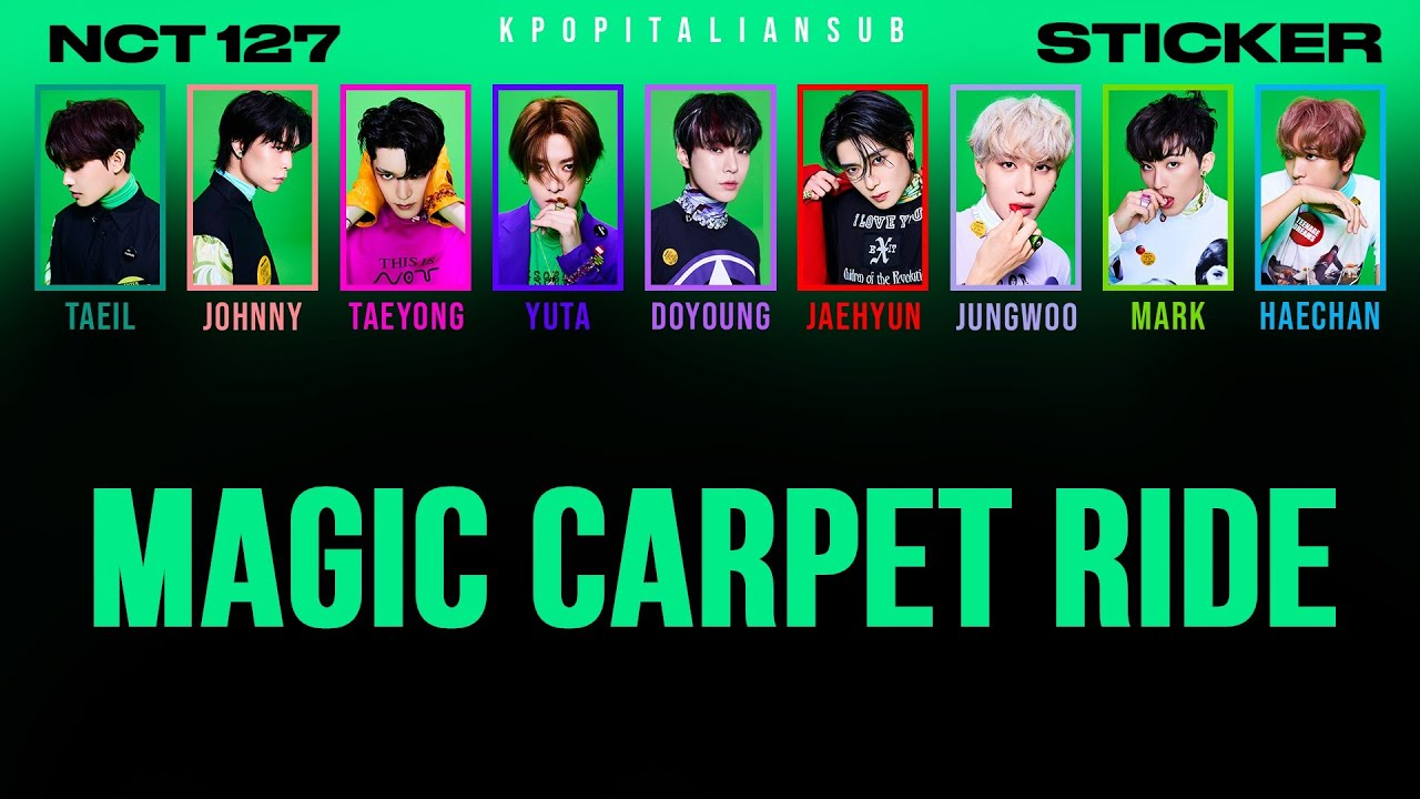 Download [SUB ENG / ITA] NCT 127 - Magic Carpet Ride