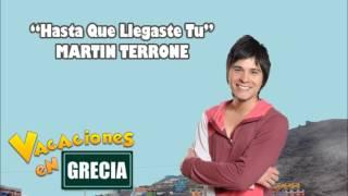 Martin Terrone - Hasta Que Llegaste Tu Official