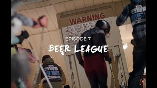 Return Of The Turn, Episode 7 - Beer League