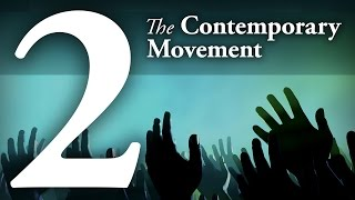 The Contemporary Christian Music Movement (CCM) - The Contemporary Movement 2
