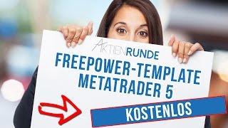 KOSTENLOSES Metatrader 5 Template - Aktienrunde FreePower