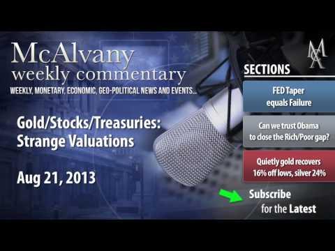 Gold/Stocks/Treasuries: Strange Valuations   McAlvany Commentary