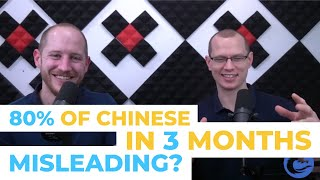 """Is """"You Can Learn 80% of Chinese in 3 months"""" a Misleading Claim?"""