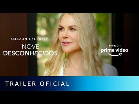 Nove Desconhecidos   Trailer Oficial   Amazon Prime Video
