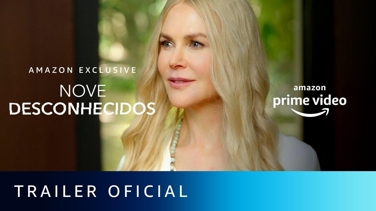 Prime Video lança trailer da série 'Nove Desconhecidos'; assista o vídeo
