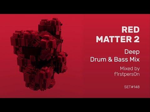 Red Matter 2 | Deep Drum and Bass Mix